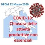 DPCM 22 Marzo 2020: chiusura di tutte le attività produttive non essenziali
