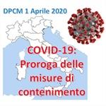 DPCM 1 Aprile 2020: proroga delle misure di contenimento e altri chiarimenti