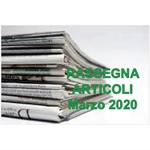 Rassegna ARTICOLI pubblicati a Marzo 2020