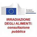 IRRADIAZIONE DEGLI ALIMENTI: consultazione pubblica