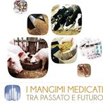 I MANGIMI MEDICATI, TRA PASSATO E FUTURO