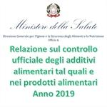 Relazione sul controllo ufficiale degli additivi alimentari (AA) tal quali e nei prodotti alimentari, anno 2019