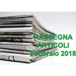 Rassegna ARTICOLI pubblicati a Febbraio 2018