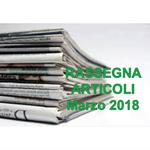 Rassegna ARTICOLI pubblicati a Marzo 2018