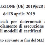 Modelli di certificati ufficiali per determinati animali e merci - Nuovo Regolamento di esecuzione