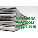 Rassegna ARTICOLI pubblicati a Maggio 2019