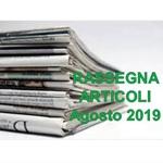 Rassegna ARTICOLI pubblicati ad Agosto 2019