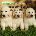 CANI ISCRITTI in anagrafe, INGRESSI nelle strutture di ricovero e AFFIDI - Resoconto finale sul Randagismo nella Regione Marche - anno 2019