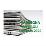 Rassegna ARTICOLI pubblicati a Gennaio 2020