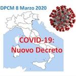 DPCM 8 Marzo 2020: ulteriori misure per il contenimento e il contrasto del diffondersi del virus SARS-CoV-2